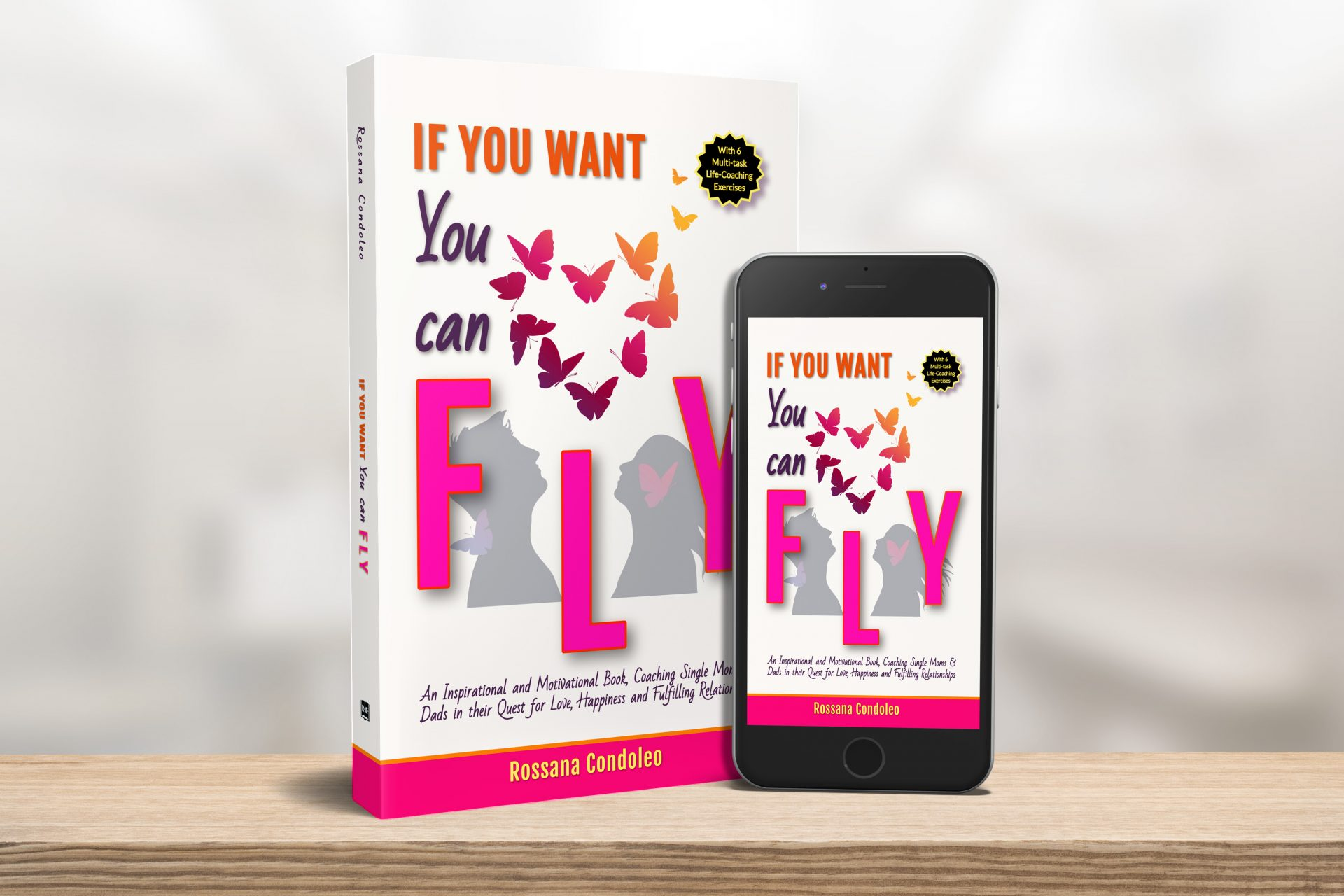 paperback and ebook of the single parent book If You Want You Can Fly by Rossana Condoleo